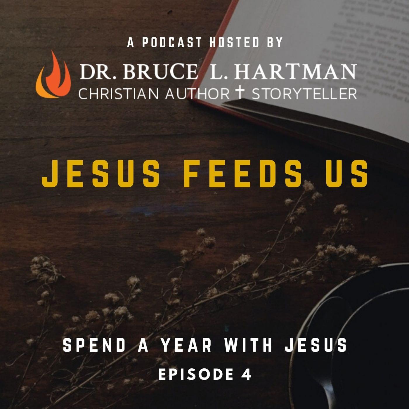jesus feeds us