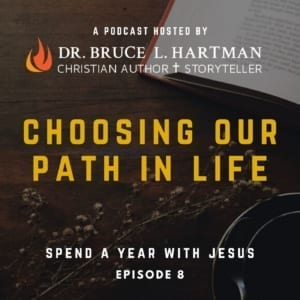 choosing our path in life